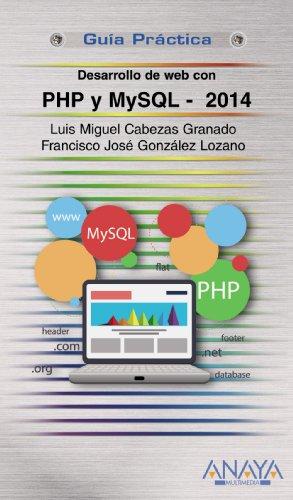 Desarrollo Web con PHP y MySQL. Edición 2015 (Guías Prácticas)