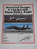 McDonnell Douglas F-15A/B/C/D/E Eagle/Strike Eagle - Aerofax Datagraph 6