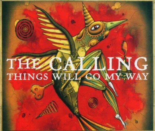 The Calling - Things Will Go My Way - Zortam Music