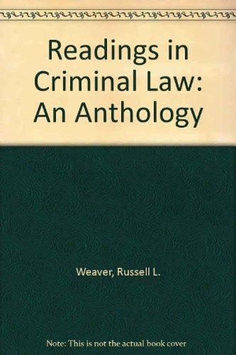 Readings In Criminal Law