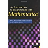 An Introduction to Programming with Mathematica® ~ Paul R. Wellin
