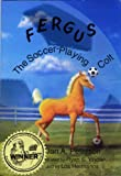 Fergus, the Soccer-Playing Colt