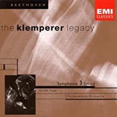 "The Klemperer Legacy: Beethoven Symphony No.3 (""Eroica""); Grosse Fuge"