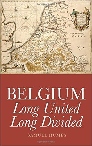 Belgium: Long United, Long Divided