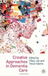 Creative Approaches in Dementia Care