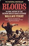 img - for Bloods: An Oral History of the Vietnam War by Black Vet** book / textbook / text book
