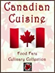 Canadian Cuisine (Food Fare Culinary...