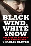 Black Wind, White Snow: The Rise of R...