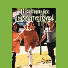 It's Fun to Exercise (       UNABRIDGED) by Kristine Lalley Narrated by Emilio Delgado