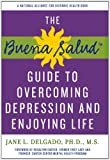 Buena Salud Guide to Overcoming Depression and Enjoying Life (Buena Salud Guides)