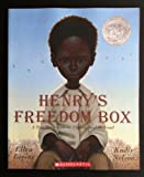 Henry's Freedom Box: A True Story From the Underground Railroad (0545105609) by Ellen Levine