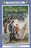 The Singing Tree (Turtleback School & Library Binding Edition) (Puffin Newbery Library) (0613142233) by Seredy, Kate