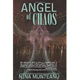 Angel of Chaosby Nina Munteanu