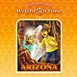 Wright on Time, Book 1: Arizona (       UNABRIDGED) by Lisa M. Cottrell-Bentley Narrated by Darlene Allen