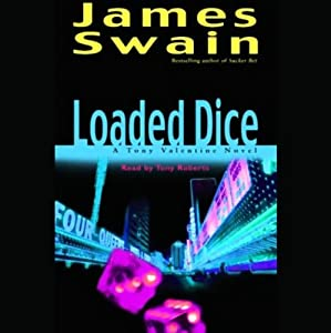 Loaded Dice | [James Swain]