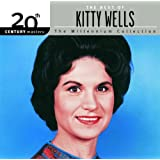 The best of Kitty Wells: Millenium Collection
