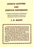 Judahs Sceptre and Josephs Birthright