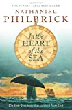 "In the Heart of the Sea: The Epic True Story That Inspired ""Moby Dick"" (0006531202) by Philbrick, Nathaniel"