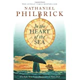 In the Heart of the Sea: The Epic True Story that Inspired 'Moby Dick'by Nathaniel Philbrick