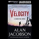 Velocity: Karen Vail, Book 3 | Alan Jacobson