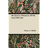 My Queen; A Romance of the Great Salt Lake price comparison at Flipkart, Amazon, Crossword, Uread, Bookadda, Landmark, Homeshop18