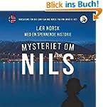 Mysteriet om Nils. L�r norsk med en s...