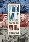 The Divided Family in Civil War America