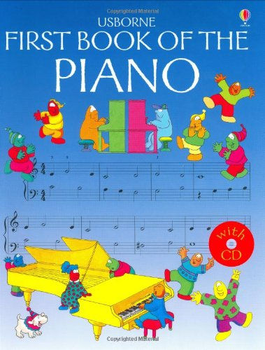 The Usborne First Book of the Piano with CD (Audio) (Usborne First Music)