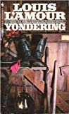 Yondering (0553226320) by L'Amour, Louis