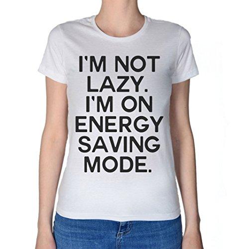 I'm Not Lazy, I'm On Energy Saving Mode Women's T-Shirt Medium