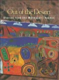 img - for Out of the Desert: Stories from the Walmajarri Exodus book / textbook / text book