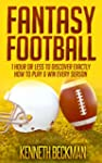 Fantasy Football: 1 Hour Or Less To D...