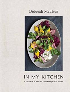 Book Cover: In My Kitchen: A Collection of New and Favorite Vegetarian Recipes