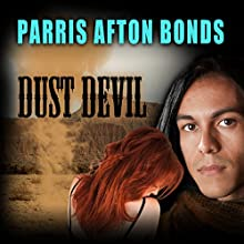 Dust Devil (       UNABRIDGED) by Parris Afton Bonds Narrated by James B. Sherrill