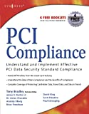 img - for PCI Compliance: Understand and Implement Effective PCI Data Security Standard Compliance book / textbook / text book