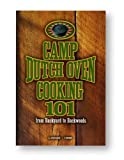 img - for Lodge CB101 Cookbook, Camp Dutch Oven Cooking 101 book / textbook / text book