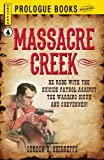 img - for Massacre Creek (Prologue Western) book / textbook / text book