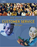 The World of Customer Service by Gibson