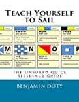 Teach Yourself to Sail: Onboard Quick...