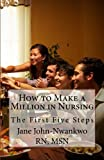 img - for How to Make a Million in Nursing: The First Five Steps book / textbook / text book