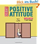 Positive Attitude: A Dilbert Collecti...