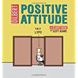 Positive Attitude: Dilbert 29par Scott Adams
