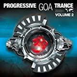 : Progressive Goa Trance Vol.2