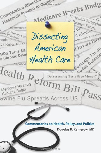 Dissecting American Health Care
