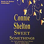 Sweet Somethings: Samantha Sweet, Book 9 | Connie Shelton