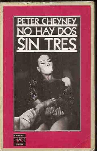 No Hay Dos Sin Tres
