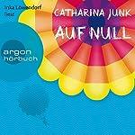 Auf Null | Catharina Junk