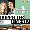 Mord auf dem Stundenplan (Doppelter Einsatz 1) Hörspiel von Thorsten Näter Gesprochen von: Despina Pajanou, Frank Gustavis