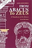 img - for From Abacus to Zeus: A Handbook of Art History 5th edition by Pierce, James Smith (1998) Paperback book / textbook / text book