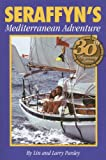 img - for Seraffyn's Mediterranean Adventure, 30th Anniversary Edition book / textbook / text book